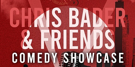 Chris Bader & Friends Comedy Showcase tickets