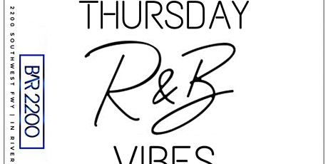R&B THURSDAYS @ BAR 2200 | PLAYING THE BEST OF R&B MUSIC | FREE ENTRY tickets