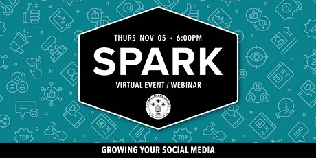 SPARK OC: Growing Your Social Media tickets