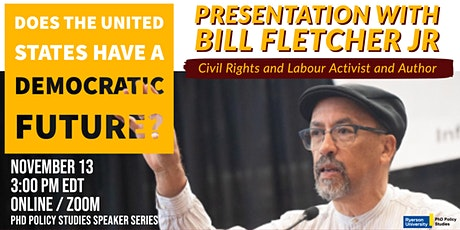 Does the United States Have a Democratic Future? featuring Bill Fletcher Jr tickets