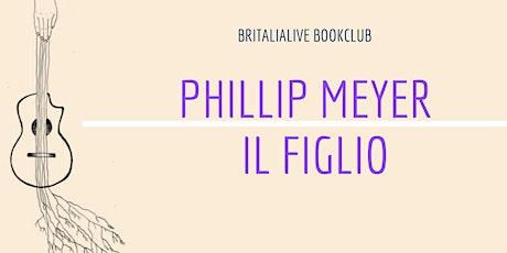 BritaliaLive Bookclub: Il figlio di Philipp Meyer biglietti