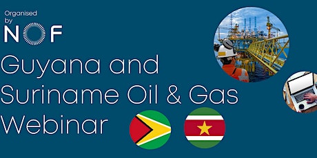Guyana and Suriname Oil & Gas Webinar tickets