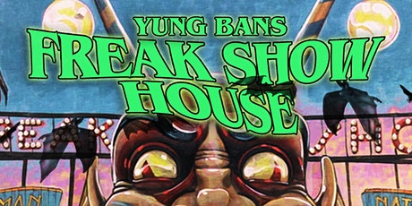 Yung Bans Freak Show Experience tickets