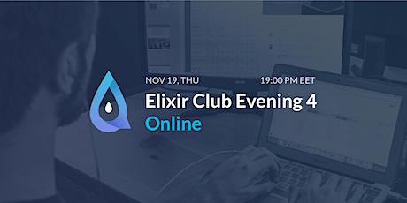 Elixir Club Evening Online tickets