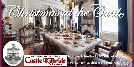 Christmas at the Castle Tours- Nov.21 - Jan.3 tickets