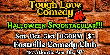 Tough Love Comedy: Halloween Spooktacular!!! (@ Eastville Comedy Club) tickets