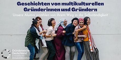 Geschichten von multikulturellen Gründerinnen und Gründern Tickets