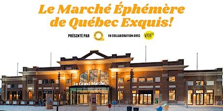 Le Marché Éphémère de Québec Exquis! billets