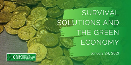 Survival Solutions and The Green Economy tickets