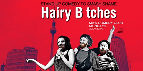 Hairy Btches: Standup Comedy to Smash Shame Tickets