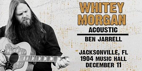 Whitey Morgan Acoustic at 1904 Music Hall tickets