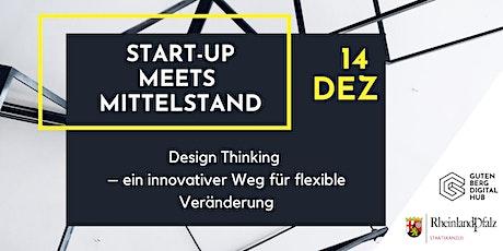 Design Thinking – ein innovativer Weg für flexible Veränderung Tickets
