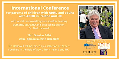 International ADHD Online Conference with Dr Ned Hallowell tickets