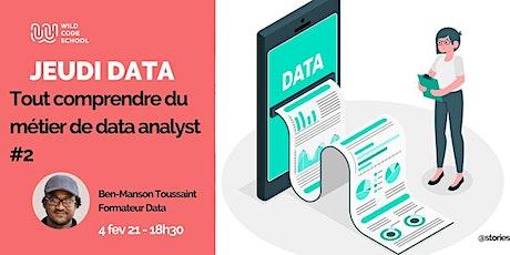 Jeudi Data : Tout comprendre du métier de data analyst #2 - Webinar billets