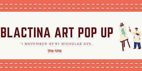 Blactina Art Pop Up tickets