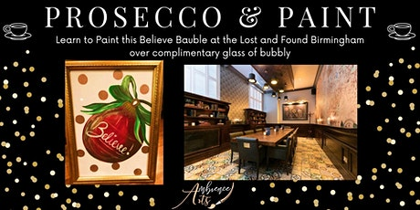 Prosecco & Paint-  Believe in Christmas @ The Lost and Found Birmingham tickets