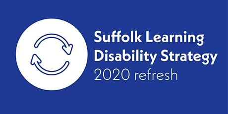 Co-Production Event: Suffolk Learning Disability Strategy 2020 Refresh tickets