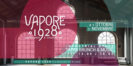 VAPORE 1928 | Brunch in the Industrial Space biglietti
