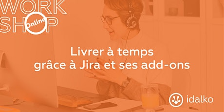 Aider vos équipes à livrer à temps grâce à Jira et ses add-ons! billets