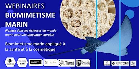 Biomimétisme marin - Santé et cosmétique tickets