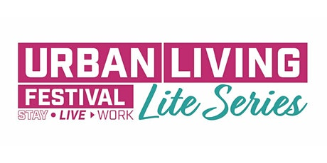 Urban Living Festival LITE 2021 (ENGAGE) - 4th March - 2PM tickets