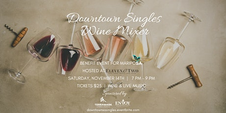 Downtown Singles Wine Mixer tickets