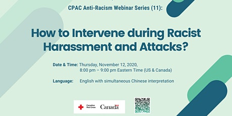 CPAC Webinar(11):  How to Intervene during Racist Harassment and Attacks? tickets