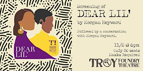 DEAR LIL' screening & talkback at Trojan Hotel tickets