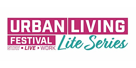 Urban Living Festival LITE 2021 (STAY) - 1st March- 2PM tickets