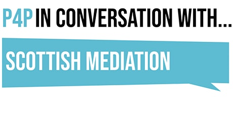 In Conversation with Scottish Mediation tickets