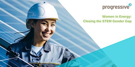 Women in Energy: Closing the STEM Gender Gap tickets
