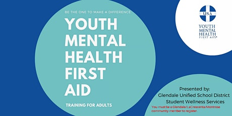 Youth Mental Health First Aid Training - Glendale/LaCrescenta/Montrose Only tickets