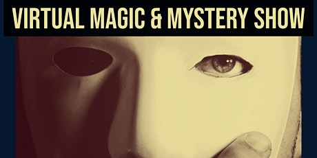 Zoom Magic and Mystery Show tickets