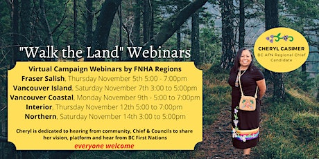 Walk the Land - Interior (BC AFN Regional Chief Candidate Campaign Tour) tickets