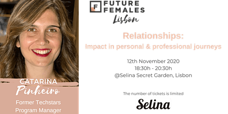 Relationships: Impact in personal & professional journeys | FF Lisbon bilhetes