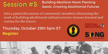 Building Abolition Now!:  Planting Seeds, Growing Abolitionist Futures tickets