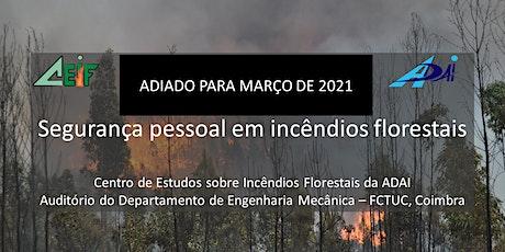 Curso sobre segurança pessoal nos incêndios florestais bilhetes