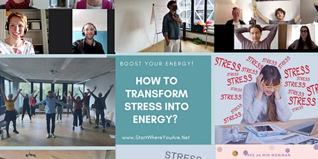 FREE 30 min WEBINAR How to transform Stress into Energy? Tickets