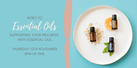Intro to Essential Oils • Supporting your Wellness with Essential Oils tickets