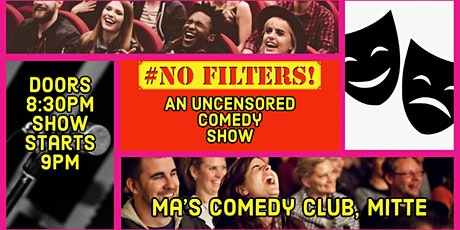 No Filters: An Uncensored English Comedy Show Tickets
