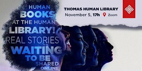 Thomas Human Library ingressos