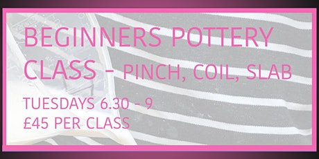 Pottery Classes - PINCH | COIL | SLAB tickets