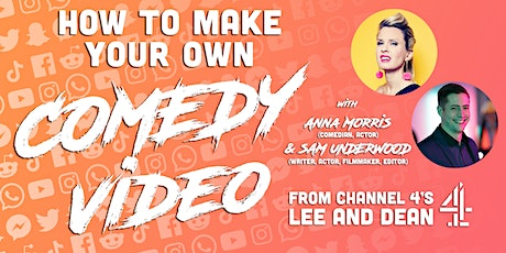 How to make a Comedy Video: Beginners tickets