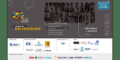 8º Fórum Inclusão da Diversidade - Vozes da Diversidade ingressos