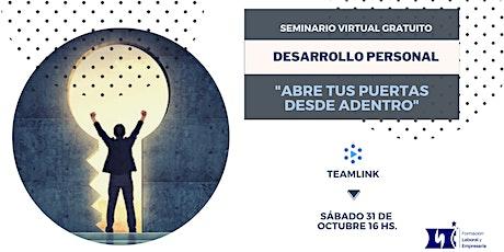 """Seminario Virtual Gratuito:  """"Abre tus puertas desde Adentro"""""""
