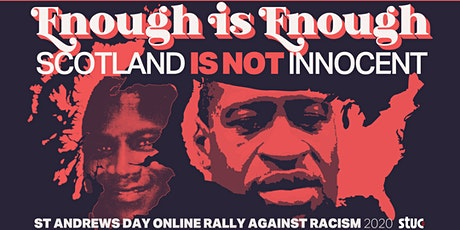 STUC St Andrews Day Online Rally Against Racism tickets