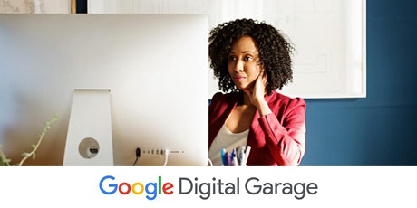 Get Started with Analytics,  with Google Digital Garage tickets