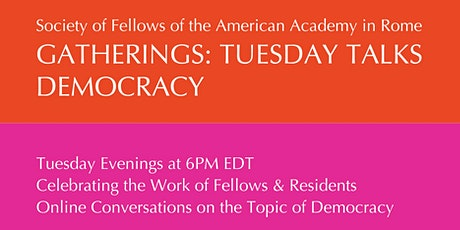SOF GATHERINGS --TUESDAY TALKS | On the Topic  of Democracy tickets