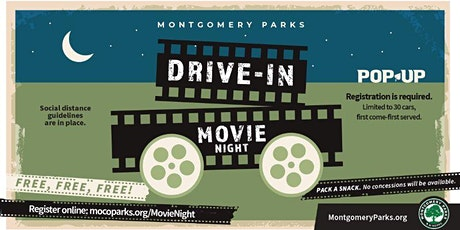 Montgomery Parks Drive-In Movie Night at Wheaton Regional Park tickets