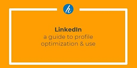 Optimizing Your LinkedIn Profile tickets
